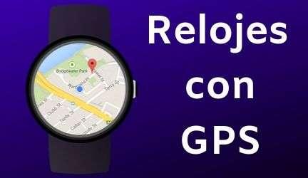 Relojes Inteligentes con GPS 2020